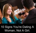 10 signs you're dating a woman