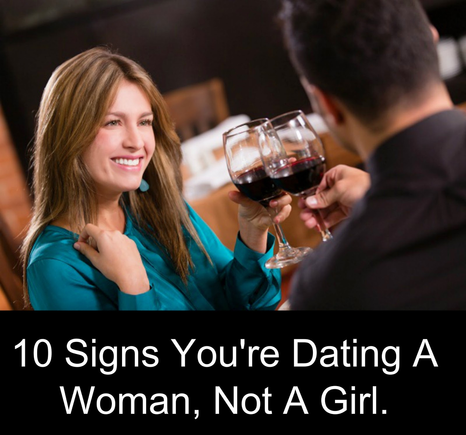10 signs youre dating a woman not a girl